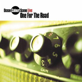 Ocean Colour Scene One For The Road