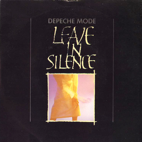Depeche Mode Leave In Silence