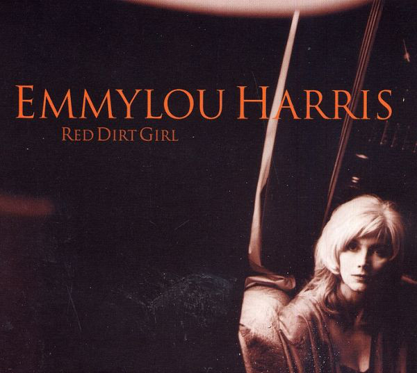 Harris, Emmylou Red Dirt Girl