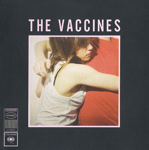 The Vaccines What Did You Expect From The Vaccines?