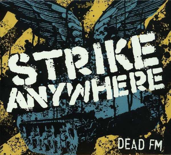 Strike Anywhere Dead FM