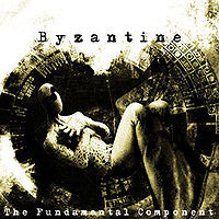 Byzantine The Fundamental Component