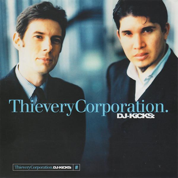 Thievery Corporation DJ-Kicks