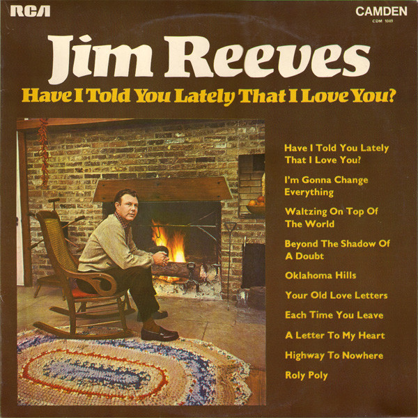 Reeves, Jim Have I Told You Lately That I Love You Vinyl