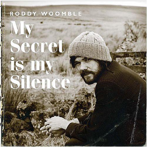 Woomble, Roddy My Secret Is My Silence CD