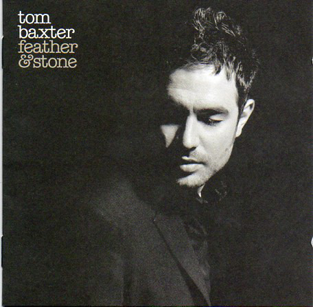 Baxter, Tom feather & stone CD