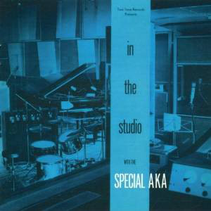 Special AKA In The Studio With The Special AKA