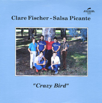 Clare Fischer & Salsa Picante Crazy Bird Vinyl