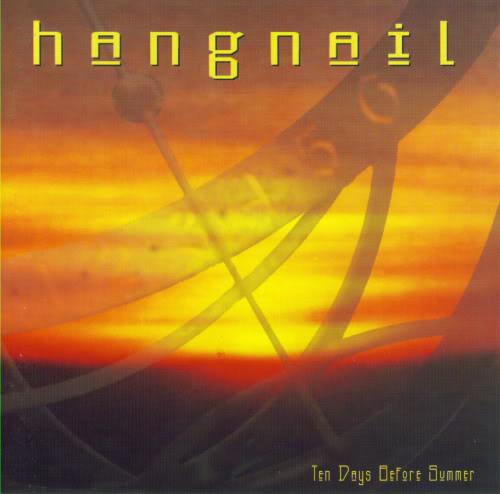 Hangnail Ten Days Before Summer Vinyl