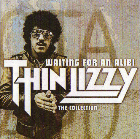 Thin Lizzy Waiting For An Alibi - The Collection