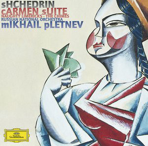 Shchedrin - Russian National Orchestra, Mikhail Pletnev Carmen Suite · Naughty Limericks · The Chimes