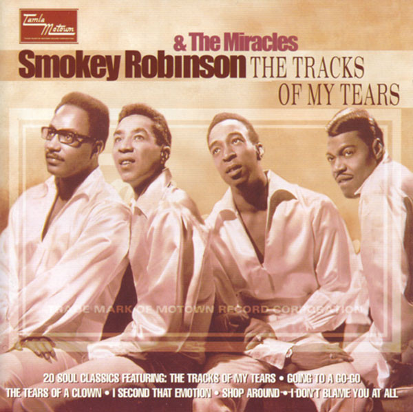 Robinson Smokey & The Miracles Tracks Of My Tears