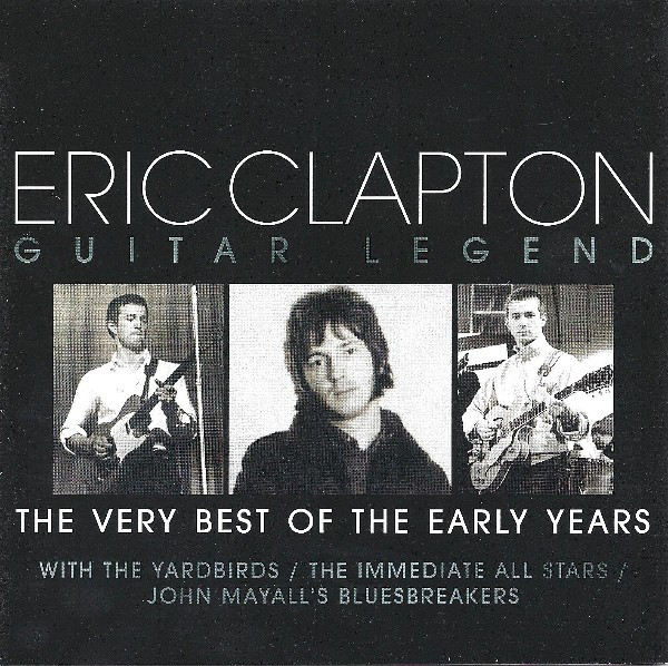 Clapton, Eric Guitar Legend - The Very Best Of The Early Years