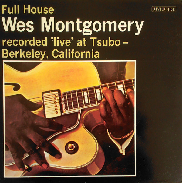 Wes Montgomery Full House Vinyl