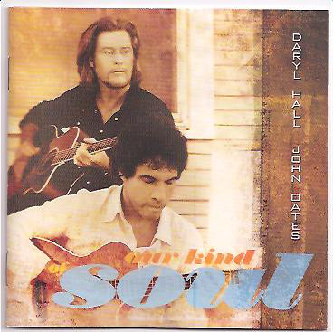 Daryl Hall & John Oates Our Kind Of Soul CD