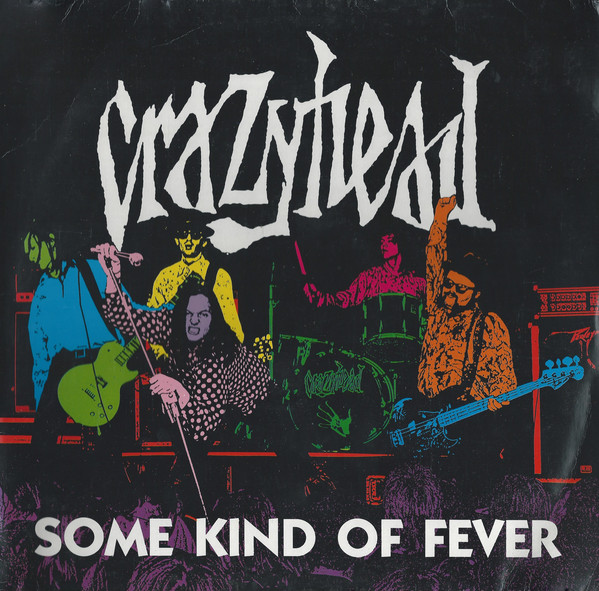 Crazyhead Some Kind Of Fever Vinyl