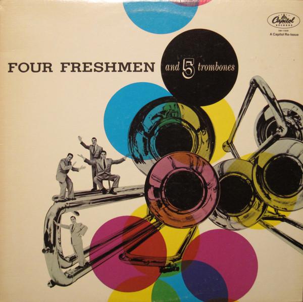 The Four Freshmen Four Freshmen And 5 Trombones Vinyl