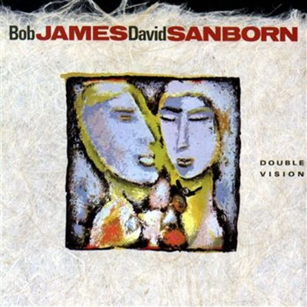 James, Bob / David Sanborn Double Vision