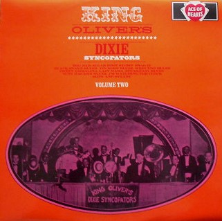 King Oliver's Dixie Syncopators King Oliver's Dixie Syncopators Volume Two Vinyl