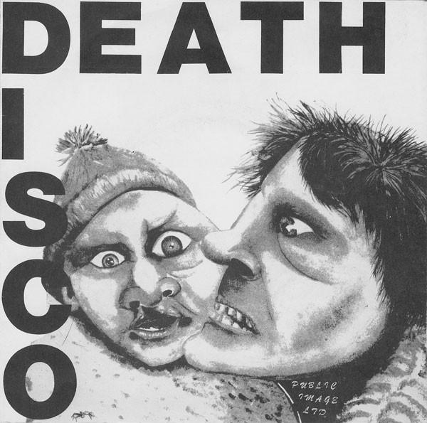 Public Image Ltd / PIL Death Disco