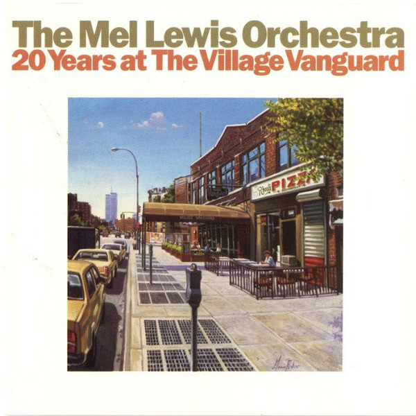 The Mel Lewis Orchestra 20 Years At The Village Vanguard