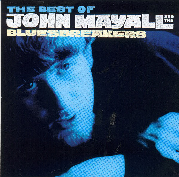 John Mayall And The Bluesbreakers The Best Of John Mayall And The Bluesbreakers - As It All Began 1964-69
