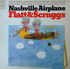 Flatt & Scruggs Nashville Airplane Vinyl