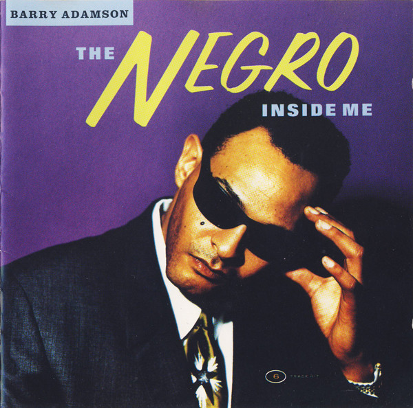 Adamson, Barry The Negro Inside Me CD