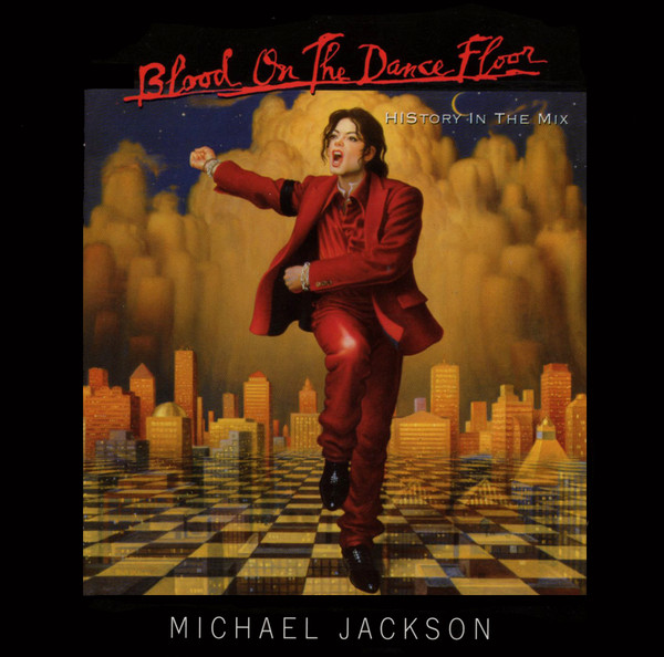 Jackson, Michael Blood On The Dance Floor (HIStory In The Mix)