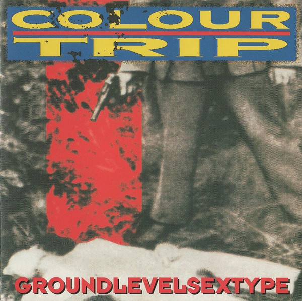 Colour Trip Groundlevelsextype CD
