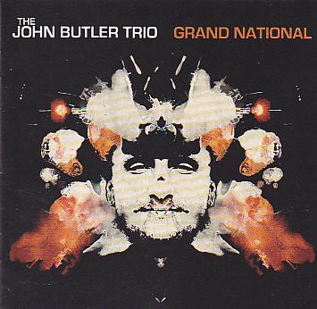 Butler, John The John Butler Trio - Grand National