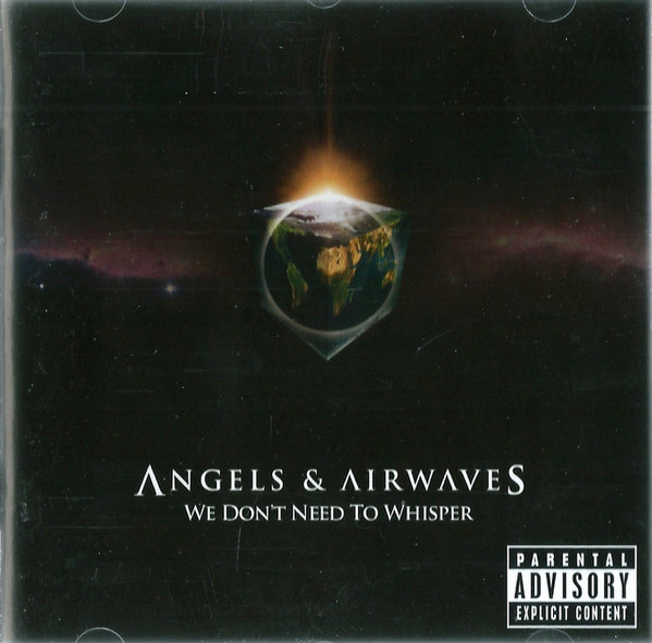 Angels & Airwaves We Don't Need To Whisper