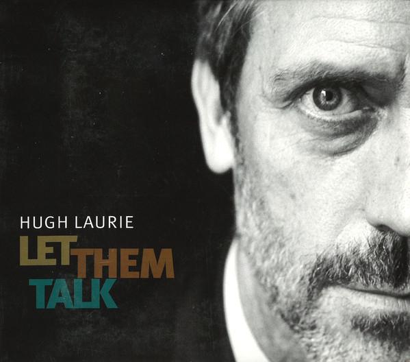 Laurie, Hugh Let Them Talk