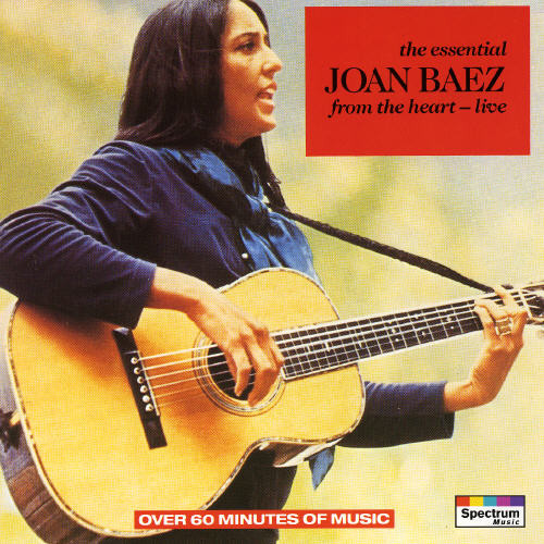 Baez, Joan The Essential - From The Heart Live