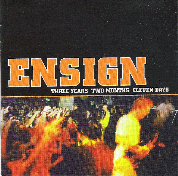 Ensign Three Years Two Months Eleven Days