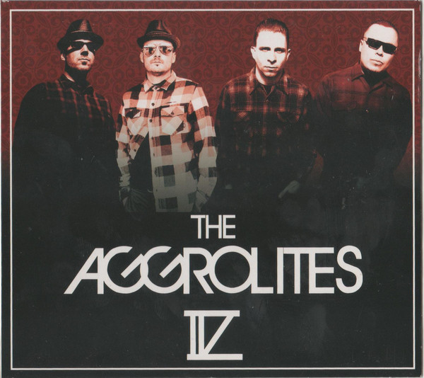 The Aggrolites IV