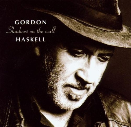 Haskell, Gordon Shadows On The Wall CD