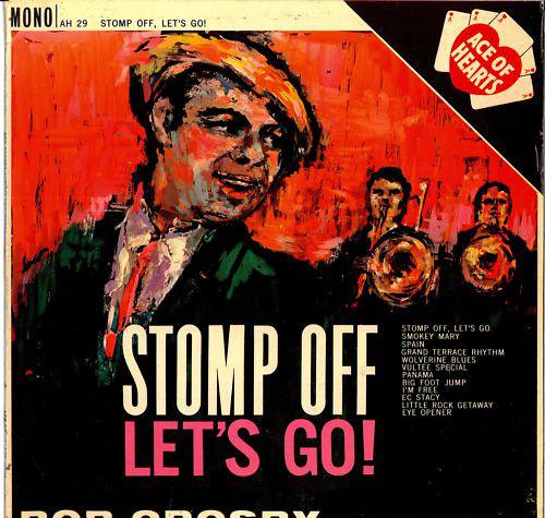 Crosby, Bob Stomp Off, Let's Go! Vinyl