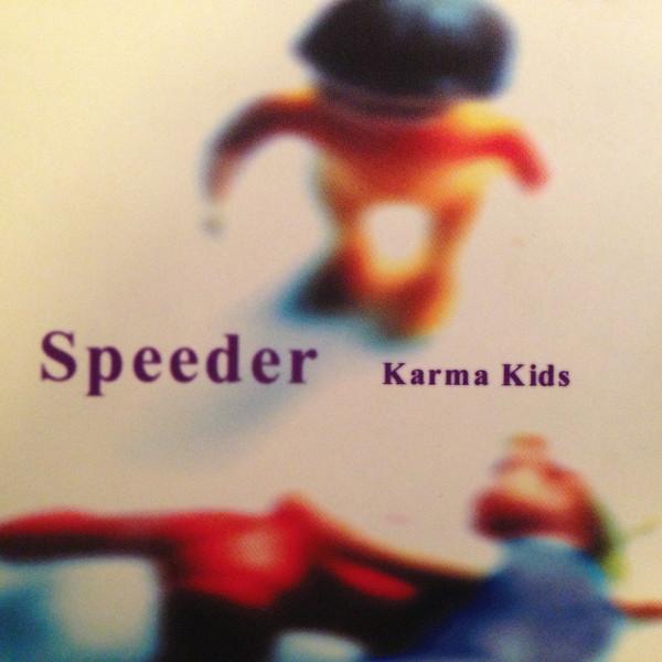 Speeder Karma Kids