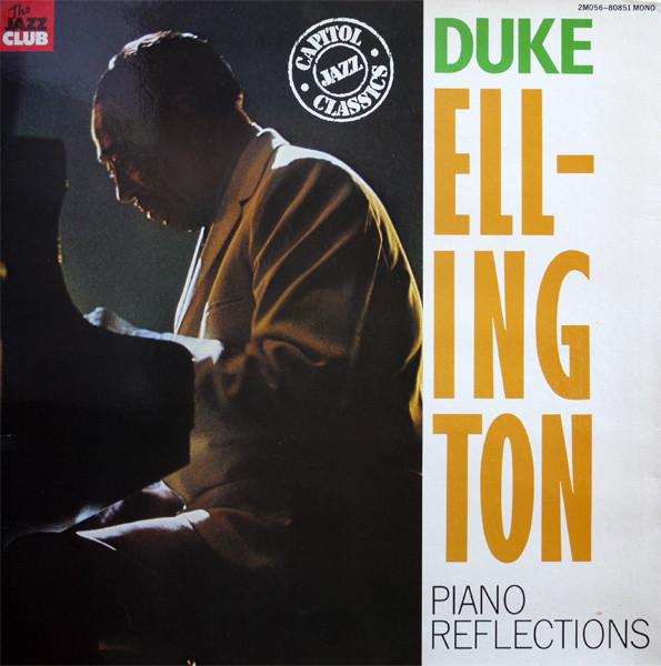 Ellington, Duke Piano Reflections