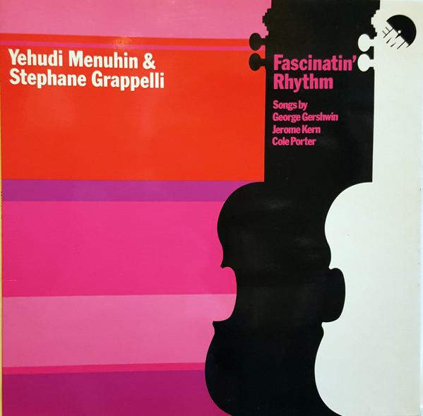 Yehudi Menuhin & Stephane Grappelli Fascinatin' Rhythm Vinyl