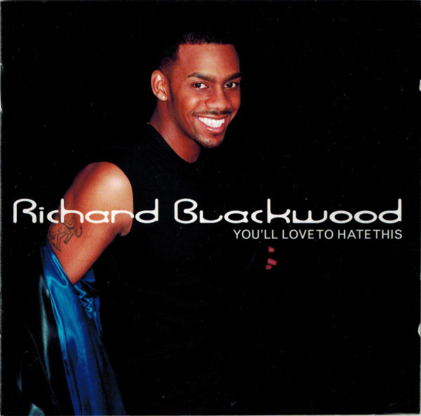 Blackwood, Richard You'll Love To Hate This CD