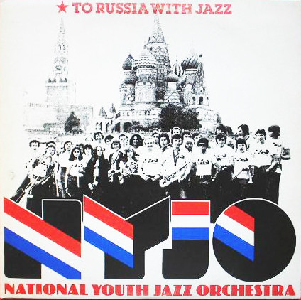 National Youth Jazz Orchestra (NYJO) To Russia With Jazz Vinyl