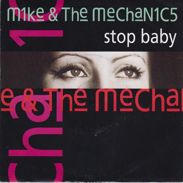 Mike & The Mechanics Stop Baby