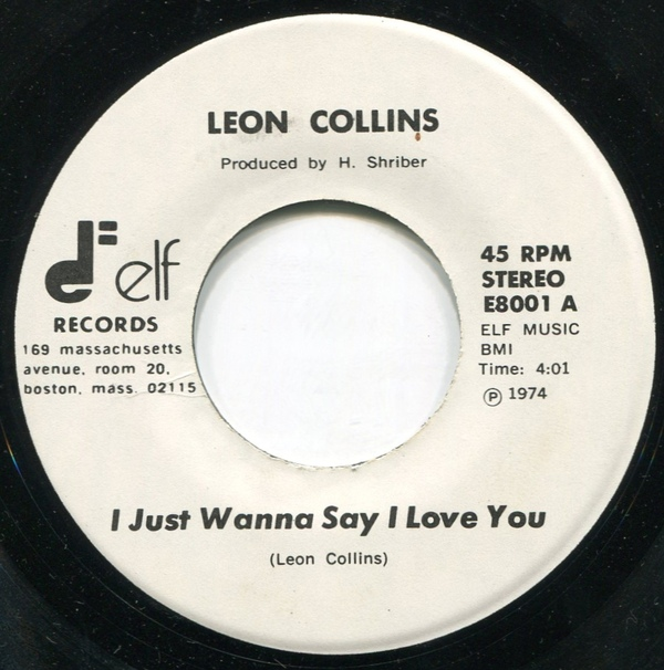 Collins, Leon I Just Wanna Say I Love You Vinyl