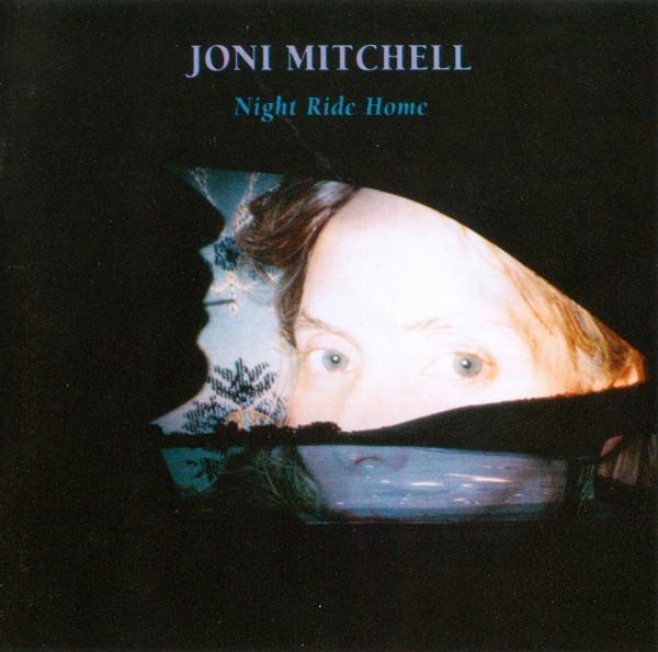 Mitchell, Joni Night Ride Home