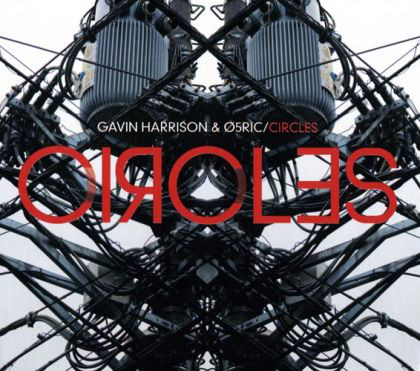 Gavin Harrison & O5ric Circles CD