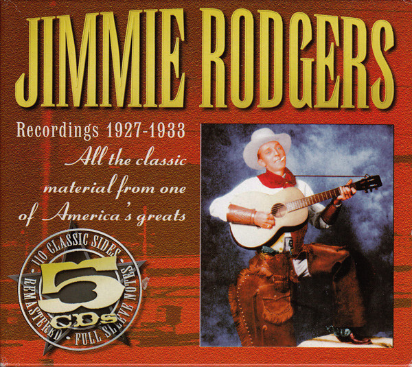 Rodgers, Jimmie Recordings 1927-1933