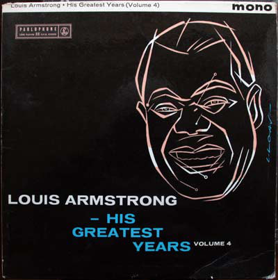 Armstrong, Louis His Greatest Years - Volume 4 Vinyl