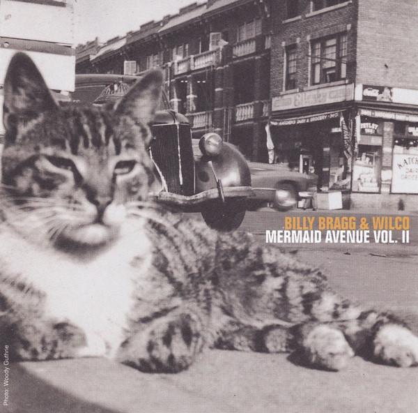 Billy Bragg & Wilco Mermaid Avenue Vol. II CD